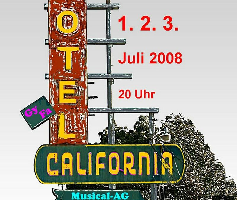 Musical 2008: Motel California